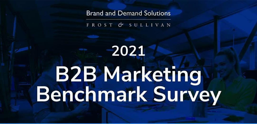 2021 B2B Marketing Benchmark Survey